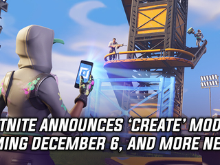 Fortnite announces 'Create' mode coming December 6th, and more Gaming news