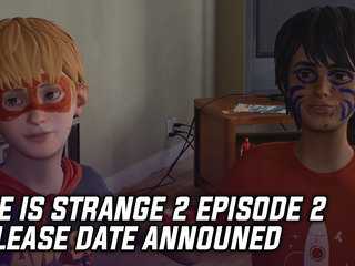 Life is Strange 2 Episode 2 Release Date And More Game News