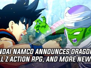 Bandai Namco announced a Dragon Ball Z Action RPG, and more Gaming news