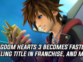 Kingdom Hearts 3 becomes fastest selling title in the long-running franchise, and more Gaming news