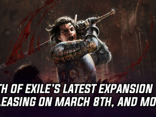 Path of Exile's latest expansion 'The Synthesis' releasing on March 8th, and more Gaming news