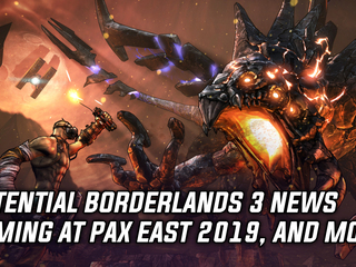 Potential Borderlands 3 news coming at PAX East 2019, and more Gaming news