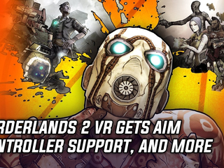 Borderlands 2 VR gets Aim controller support, and more Gaming news