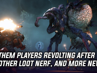 Anthem players revolting after most recent loot nerf, and more Gaming news