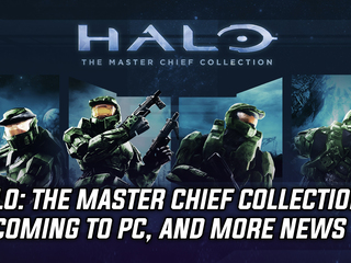 Halo: The Master Chief Collection is heading to PC, and more Gaming news
