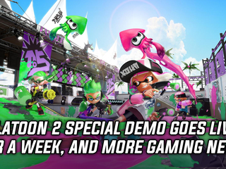 Splatoon 2 Special Demo goes live for a week, and more Gaming news