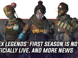 Apex Legends' first season has officially begun, and more Gaming news
