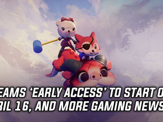 Dreams 'Early Access' will start on April 16th, and more Gaming news