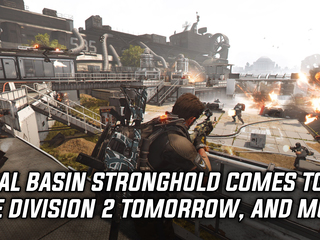 Tidal Basin Stronghold comes to The Division 2 tomorrow, and more Gaming news
