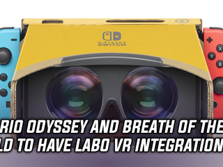 Super Mario Odyssey and Breath of the Wild to have Labo VR integration, and more Gaming news