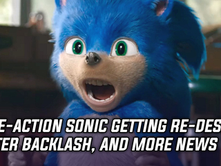 Live-action Sonic the Hedgehog is getting a redesign after fan backlash, and more Gaming news