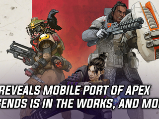 EA reveals mobile port of Apex Legends is in the works, and more Gaming news