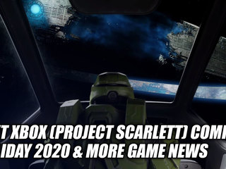 Microsoft Announces Next Xbox (Project Scarlett) For Holiday 2020 & More Game News