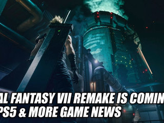 Final Fantasy VII Remake Is Coming To PS5 & More Game News
