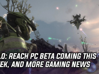 Halo: Reach PC Beta coming this week, and more Gaming news