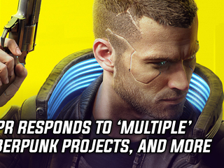 CDPR clarifies misquote regarding three more Cyberpunk projects, and more Gaming news
