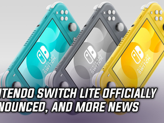 The Nintendo Switch Lite has been officially announced, and more Gaming news