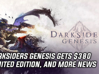 Darksiders Genesis gets $380 limited edition, and more Gaming news