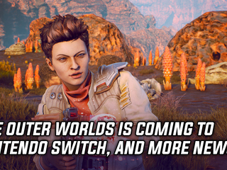 Obsidian's The Outer Worlds is coming to Nintendo Switch, and more Gaming news
