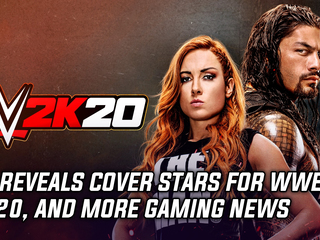 2K reveals cover stars for WWE 2K20, and more Gaming news