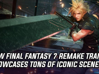 New Final Fantasy 7 Remake trailer showcases iconic scenes, and more Gaming news