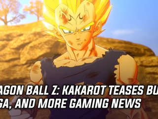 Dragon Ball Z: Kakarot will feature the Buu Saga, and more Gaming news