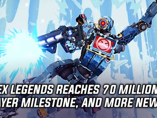 Apex Legends reaches 70 million player milestone, and more Gaming news