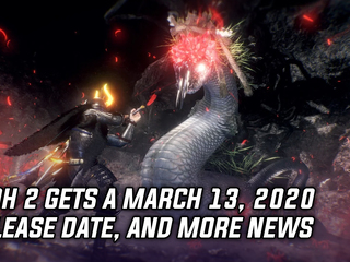 Nioh 2 gets a March 13th 2020 release date, and more Gaming news