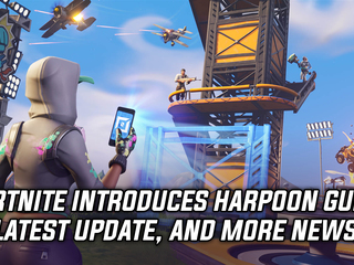 Harpoon Gun introduced in latest Fortnite content update, and more Gaming news