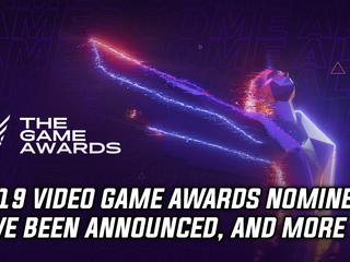 2019 Video Game Awards nominees have been announced, and more Gaming news