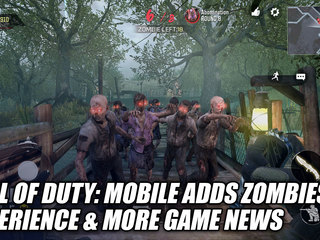 Call of Duty: Mobile Adds Zombies Experience & More Game News