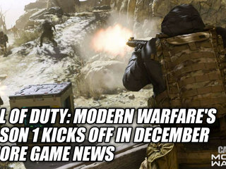 Call of Duty: Modern Warfare's Season 1 Kicks Off In December & More Game News