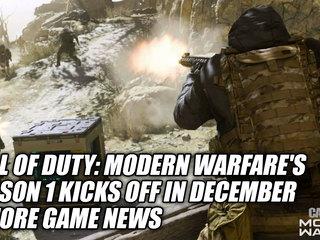 Call of Duty: Modern Warfare's Season 1 Kicks Off In December & More Game News