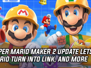 Super Mario Maker 2 update lets Mario turn into Link, and more Gaming news