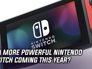A more powerful Nintendo Switch could come this year, and more Gaming news