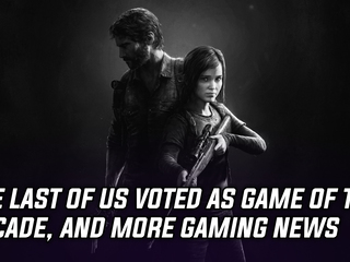 The Last of Us voted as Game of the Decade by fans, and more Gaming news