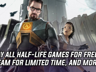 All Half-Life games are currently free to play on Steam, and more Gaming news