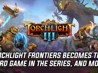 Torchlight Frontiers officially becomes a numbered entry in the series, and more Gaming news