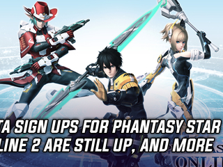 You can still sign up for the Phantasy Star Online 2 beta, and more Gaming news