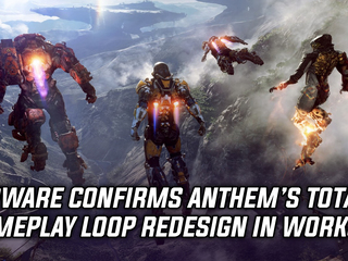 Bioware confirms Anthem's core gameplay loop redesign is coming, and more Gaming news