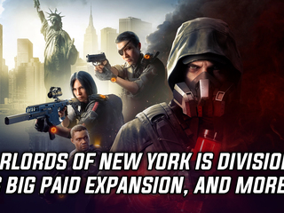 The Division 2 is getting a new expansion titled Warlords of New York, and more Gaming news