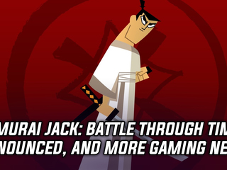 Samurai Jack: Battle Through Time announced, and more Gaming news