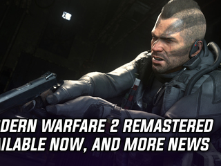 Activision surprise releases Modern Warfare 2 Remastered, and more Gaming news