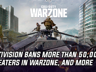 Activision bans more than 50,000 players in Warzone, and more Gaming news