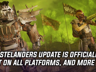 The Wastelanders update is out in Fallout 76, and more Gaming news