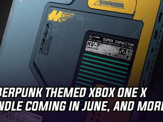 Cyberpunk 2077 Xbox One X bundle available this June, and more Gaming news