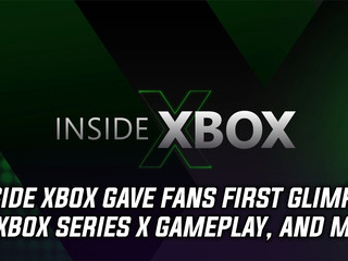 Inside Xbox gave fans first look at Xbox Series X gameplay, and more Gaming news