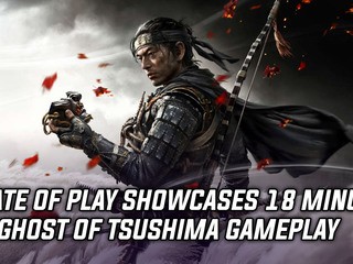 State of Play showcased 18 minutes of Ghost of Tsushima, and more Gaming news