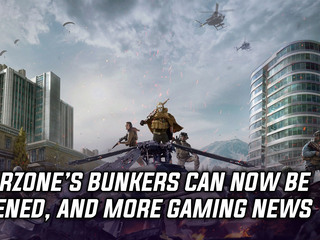 Call of Duty Warzone's bunkers can now be opened, and more Gaming news