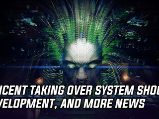 Tencent takes over development of System Shock 3, and more Gaming news